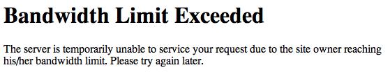 Bandwidth exceeded screenshot